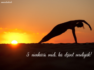 5 veidi kā dzīvot veselīgāk